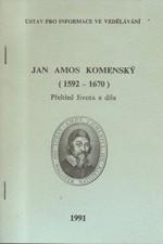 Čapková: Jan Amos Komenský (1592-1670) : Přehled života a díla, 1991