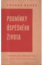 Beneš: Podmínky úspěšného života, 1938