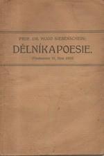 Siebenschein: Dělník a poesie : (Předneseno 18. října 1920), 1920