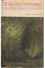 Olivová: Československo v rozrušené Evropě, 1968
