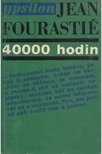 Fourastié: 40000 hodin, 1969