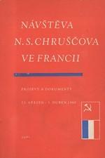 Chruščev: Návštěva N.S. Chruščova ve Francii : Projevy a dokumenty, 23. březen - 3. duben 1960, 1960