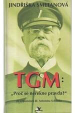 Schenk: TGM: proč se neřekne pravda? : ze vzpomínek dr. Antonína Schenka, 1996
