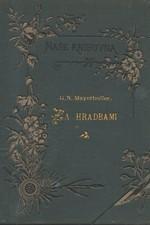 Mayerhoffer: Za hradbami : Vzpomínky starého majora, 1894