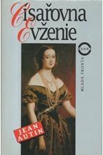 Autin: Císařovna Evženie, 1995