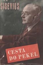 Gisevius: Cesta do pekel, 1948