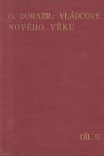 Dorazil: Vládcové nového věku. II. díl, (1725-1792), 1937