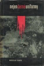 Ivanov: Nejen černé uniformy : Monology o atentátu na Reinharda Heydricha, 1963