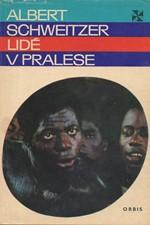 Schweitzer: Lidé v pralese, 1971