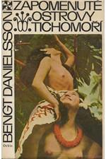 Danielsson: Zapomenuté ostrovy Tichomoří, 1968