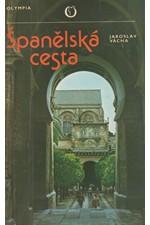 Vácha: Španělská cesta, 1985