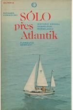 Konkolski: Sólo přes Atlantik : Historie závodu osamělých mořeplavců Plymouth-Newport, 1980