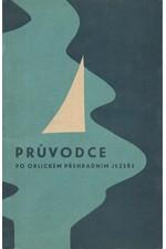 Mokošín: Průvodce po Orlickém přehradním jezeře, 1966