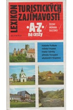 Hosnedl: Lexikon turistických zajímavostí : A-Z na cesty : Čechy - Morava - Slezko, 1990