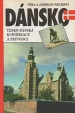 Pavlíková: Dánsko : česko-dánská konverzace a průvodce, 1996