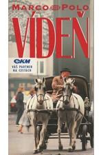 Treffer: Vídeň : průvodce na cesty s osvědčenými tipy, 1991