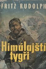 Rudolph: Himálajští tygři : Boj o střechu světa, 1958