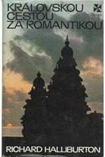 Halliburton: Královskou cestou za romantikou, 1972