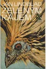Lindblad: Zeleným rájem, 1977