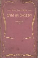 Svátek: Cestou na Špicberky : Causerie z letní toulky, 1904