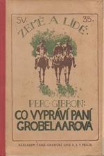 Gibbon: Co vypráví paní Grobelaarová, 1922