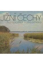 Blažková: Jižní Čechy : životní prostředí a jeho ochrana, 1982