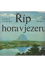 Žebera: Říp, hora v jezeru, 1982