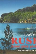 Šimánek: Rusko - země plná překvapení : půl roku na dobrodružné cestě od Karpat až k Bajkalu, hledání přirozeného způsobu života a nedotčené přírody, 2001
