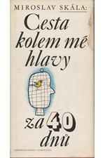 Skála: Cesta kolem mé hlavy za 40 dnů, 1979