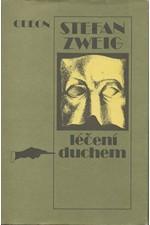 Zweig: Léčení duchem : Mesmer - Mary Bakerová-Eddyová - Freud, 1988