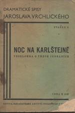 Vrchlický: Noc na Karlštejně : Veselohra o třech jednáních, 1933