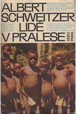Schweitzer: Lidé v pralese, 1966