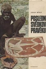 Wolf: Poslední svědkové pravěku, 1970