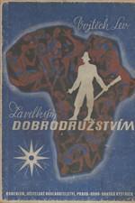 Lev: Za velkým dobrodružstvím : vypravování o českém cestovateli, 1947