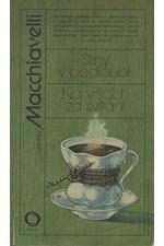 Macchiavelli: Stíny v podloubí ; Na vrších za svítání, 1987