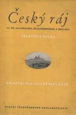Šalda: Český ráj. 3. díl, Maloskalsko - Železnobrodsko - Semilsko, 1956