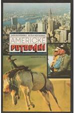 Rovenská: Americké putování, 1988