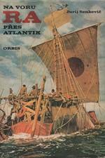 Senkevič: Na voru Ra přes Atlantik, 1975