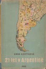 Kodýtková: 21 let v Argentině, 1951