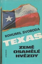 Svoboda: Texas : země osamělé hvězdy, 1985