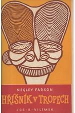 Farson: Hříšník v tropech, 1948