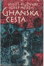 Kužvart: Ghanská cesta, 1962