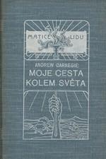 Carnegie: Moje cesta kolem světa, 1913