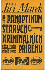 Marek: Panoptikum starých kriminálních příběhů, 1968