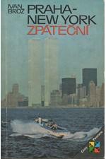Brož: Praha - New York zpáteční, 1982