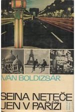 Boldizsár: Seina neteče jen v Paříži, 1967