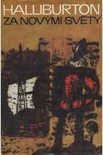 Halliburton: Za novými světy, 1970
