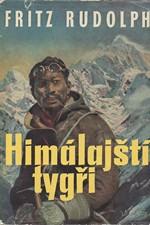 Rudolph: Himálajští tygři : Boj o střechu světa, 1960