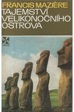 Maziere: Tajemství Velikonočního ostrova : Oči se dívají na hvězdy, 1974