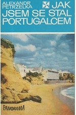 Petrželka: Jak jsem se stal Portugalcem, 1980